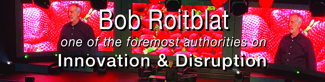 Bob Roitblat ~ Speaker | Author | Consultant